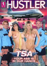 TSA: Your Ass Is In Our Hands Porn Video