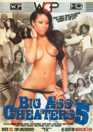 Big Ass Cheaters 5 Porn Movie