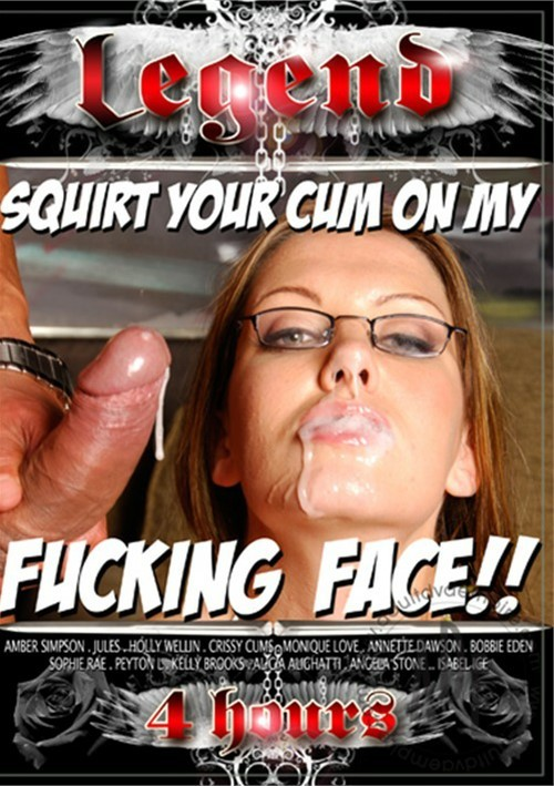 Squirt cum on his face