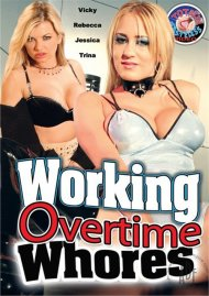Working Overtime Whores image