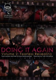 Doing It Again Vol. 2: Fearless Revealing Porn Video
