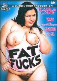 Buy Fat Fucks