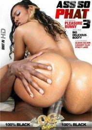Ass So Phat #3