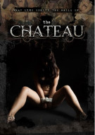 Chateau, The Movie