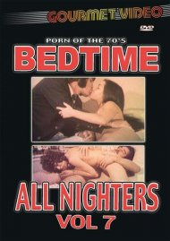 Bedtime All Nighters Vol. 7 Porn Video