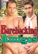 Barebacking Amigos Porn Movie