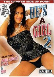 He's A Girl 2