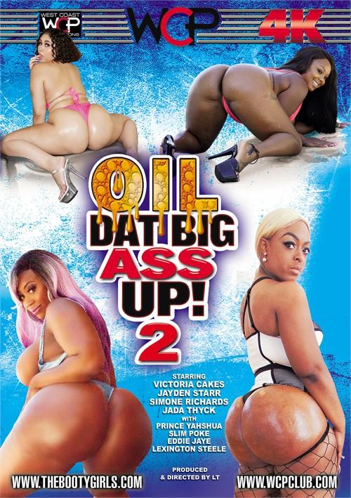 Oil Dat Big Ass Up! 2