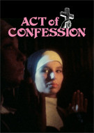 Act Of Confession Porn Video