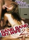 Gang Bang My Wife 2 Boxcover