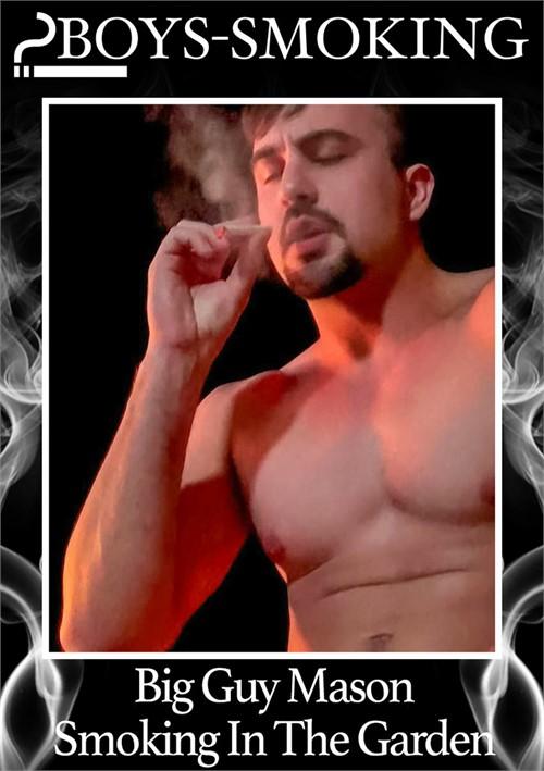 Big Guy Mason Smoking In The Garden Boxcover