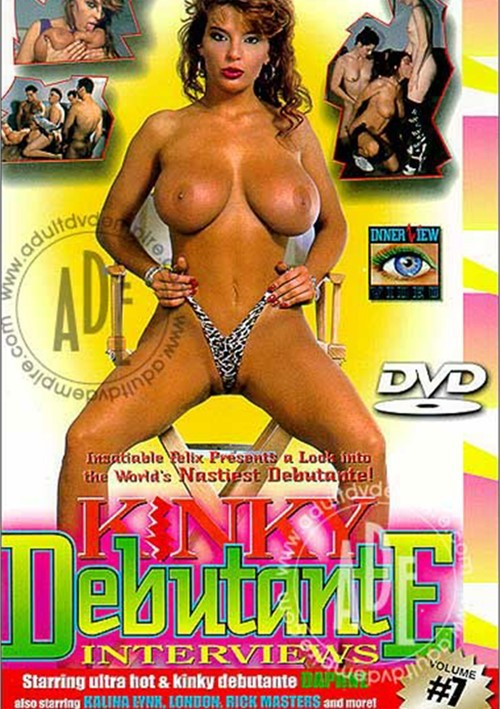 Kinky Debutante Interviews Vol. 7