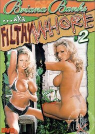 Briana Banks AKA Filthy Whore 2 Porn Video