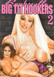 Boobsville Big Tit Hookers 2 Porn Video
