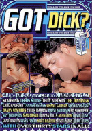 Got Dick? Gay Porn Movie