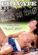 Fuck Me Wild Porn Movie