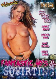 Fantastic 40's & Squirting