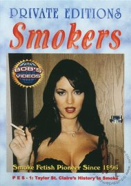 Private Editions Smokers 1: Taylor St. Claire's History in Smoke Porn Video