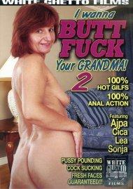 I Wanna Butt Fuck Your Grandma! 2 Porn Video