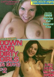 Amateur Down and Dirty Girls (& Guys) #2 Porn Video