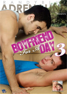 Boyfriend For A Day 3 Porn Movie