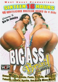 Big Ass Brazil (16 Hours) Porn Movie