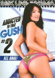 Addicted To That Gush #2 Porn Video