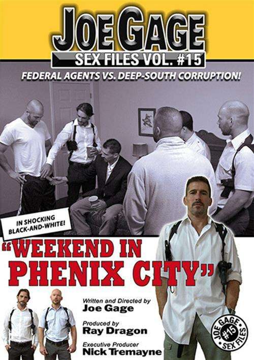 Joe Gage Sex Files 15: Weekend In Phenix City Boxcover