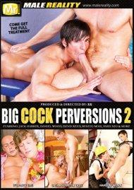 Big Cock Perversions 2 Porn Movie