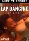 Amazing Lap Dancing Scenes Boxcover