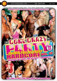 Party Hardcore Gone Crazy Vol. 13 Porn Video