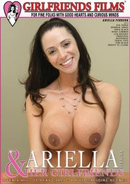 Ariella Ferrera & Her Girlfriends