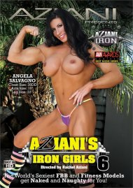 Aziani's Iron Girls 6 Porn Video