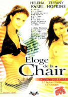 Eloge da la Chair Porn Video