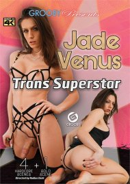 Jade Venus: Trans Superstar HD porn video from Grooby.