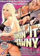 Takin' It To Tawny Porn Video
