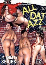 All Dat Azz 35 Porn Video