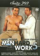 Men Hard At Work Vol. 5 Gay Porn Movie