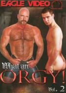 What An Orgy! Vol.2 Porn Movie
