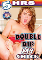 Double Dip My Chick  Porn Movie