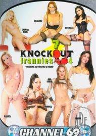 7 Knockout Trannies 4 Porn Movie
