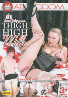 ATK Aunt Judy Presents Thigh High Milfs Porn Movie