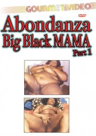 Abondanza Big Black Mama Part 1 Porn Video