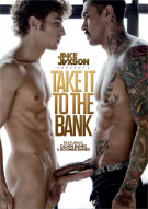 Take It To The Bank Gay Porn Movie