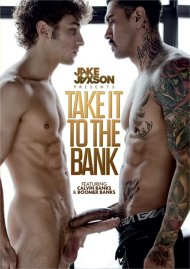 Take It To The Bank gay porn DVD shot in HD.