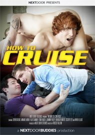 How To Cruise HD gay porn streaming video from Next Door Studios.