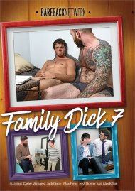 Family Dick 7 gay porn DVD from Bareback Network