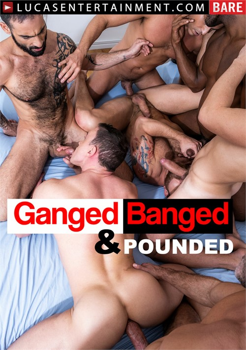 Ganged Banged and Pounded Cover Front