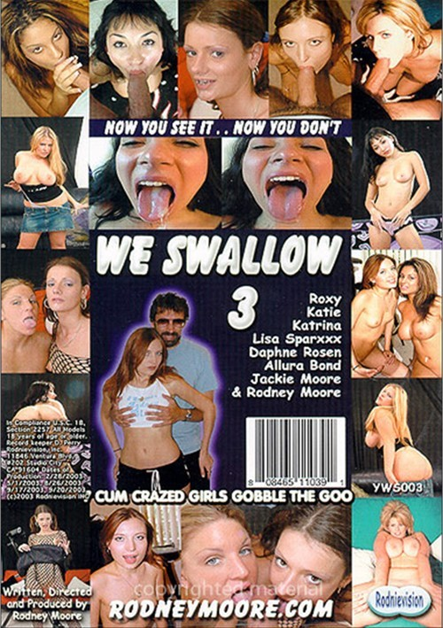 We Swallow 3 Rodney Moore 2003