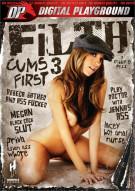 Filth Cums First 3 Porn Movie